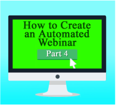 How to Create an Automated Webinar to Attract High-Paying Coaching Clients, Part 4: Attracting Viewers