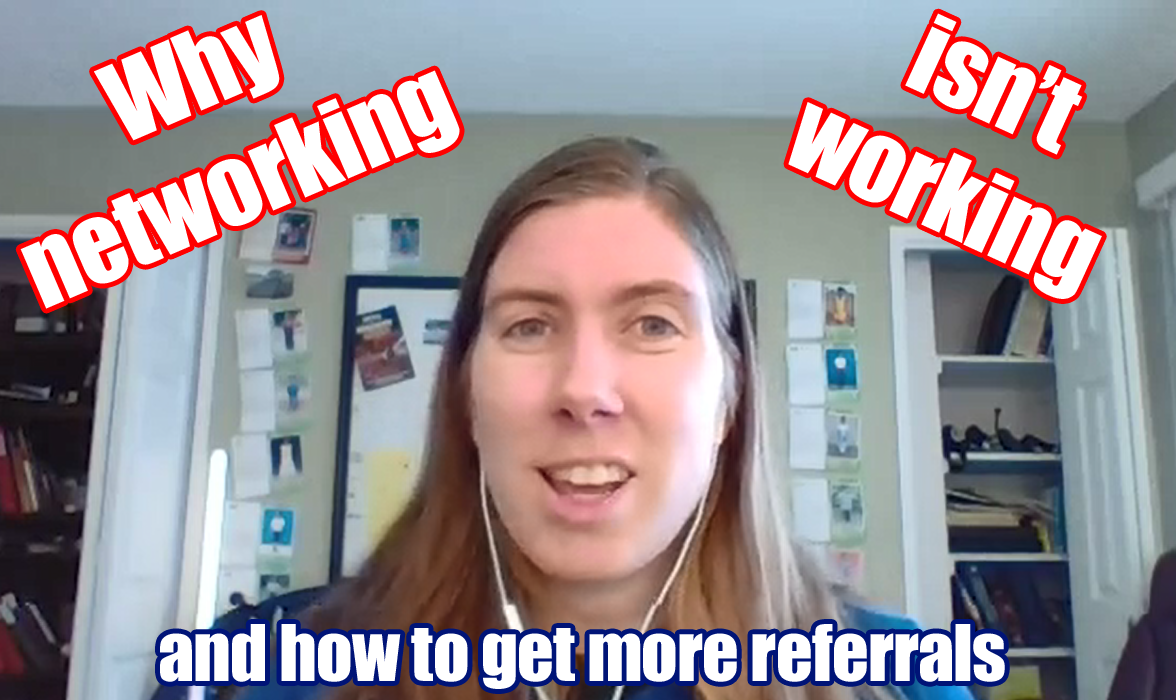 3 Networking Strategies That Get You More Referrals